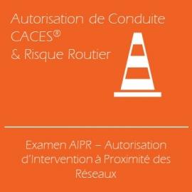 Examen AIPR - Autorisation d'Intervention à Proximité des Réseaux